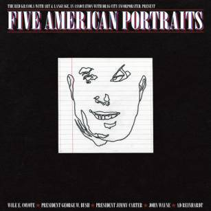 The Red Krayola with Art & Language, Five American Portraits