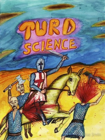Charles Irvin, Turd Science